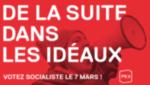 De la suite dans les idéaux: votez socialiste le 7 mars!
